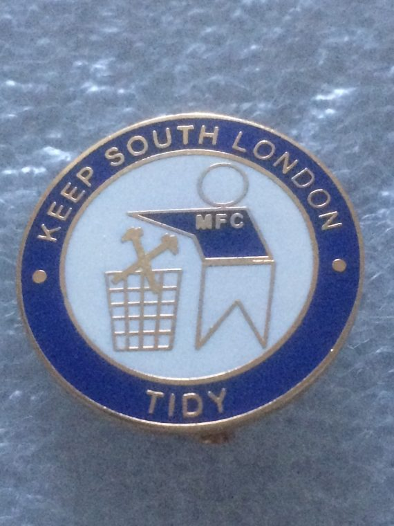 Millwall FC - Keep South London Tidy